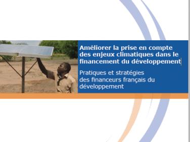 Etude: «Améliorer la prise en compte des enjeux climatiques dans le financement du développement» – commission Climat et développement