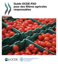 Guide pour des filières agricoles responsables – OCDE & FAO