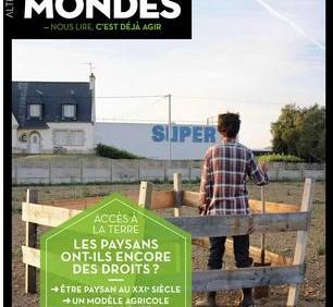 """Sortie du Hors-Série """"Droit à la terre"""" d'Altermondes"""