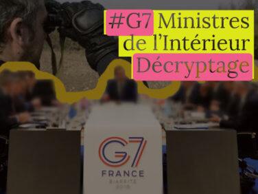 [Décryptage] Le G7 des ministres de l'intérieur: une obsession sécuritaire face aux migrations