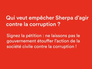 Qui veut empêcher Sherpa d'agir contre la corruption?