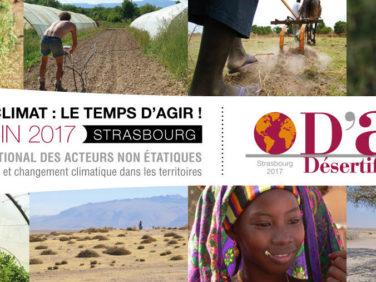 Désertif'actions 2017 – Sommet international des acteurs non-étatiques – CARI/Climate Chance/la Ville de Strasbourg