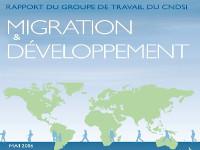 Découvrez le rapport du Groupe de travail Migrations et développement du CNDSI