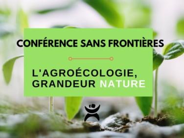 Conférence : agroécologie, grandeur nature