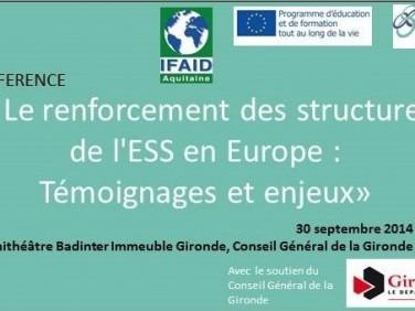 """Conférence  """" Le renforcement des structures de l'Economie Sociale et Solidaire (ESS) en Europe : Témoignages et enjeux"""""""
