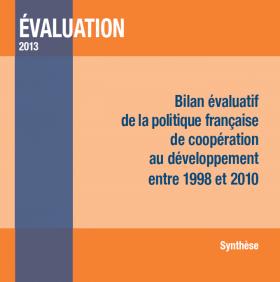 Bilan évaluatif de la politique française de coopération au développement entre 1998 et 2010