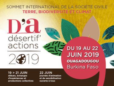 Désertif'actions 2019, sommet international Terre, Biodiversité et climat / Ouagadougou