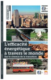 L'efficacité énergétique à travers le monde, sur le chemin de la transition