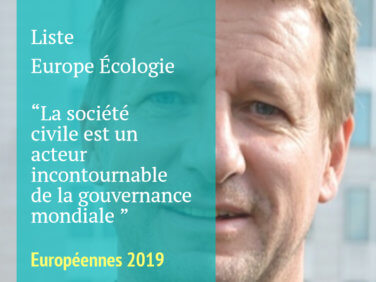 Pour la liste emmenée par Yannick Jadot, la société civile est un acteur incontournable de la gouvernance mondiale