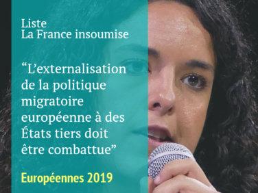 Pour la liste emmenée par Manon Aubry, l'externalisation de la politique migratoire européenne à des États tiers doit être combattue
