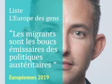 Pour la liste emmenée par Ian Brossat, les migrants sont les boucs émissaires des politiques austéritaires