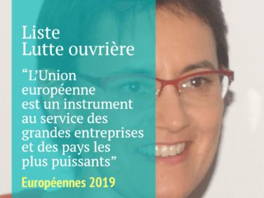 Pour la liste menée par Nathalie Arthaud, l'Union européenne est un instrument au service des grandes entreprises et des pays les plus puissants