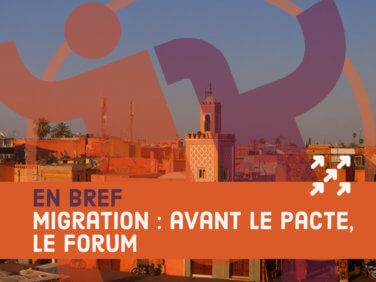 Migration: avant le Pacte, le Forum