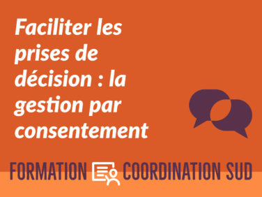 Faciliter les prises de décision: la gestion par consentement