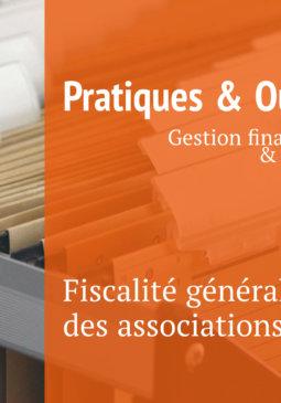 Fiche pratique gestion financière fiscalité des associations
