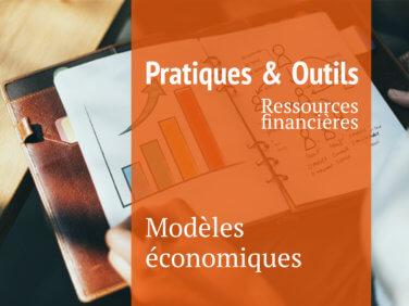 Modèles économiques (Fiches Pratiques & Outils)