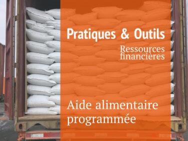 Aide alimentaire programmée  (Fiches Pratiques & Outils)