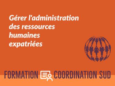 Gérer l'administration des ressources humaines expatriées