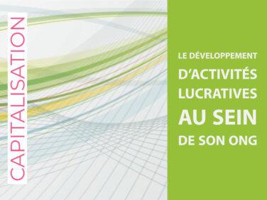 Analyse capitalisation: Le développement d'activités lucratives au sein de son ONG