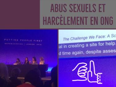 Abus sexuels et harcèlement en ONG: tolérance zéro pour l'inaction