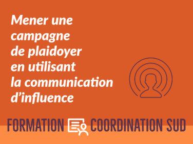 Mener une campagne de plaidoyer en utilisant la communication d'influence