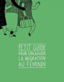 Petit guide pour conjuguer la migration au féminin