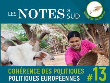 Politiques et initiatives d'investissements européennes dans l'agriculture: quelle cohérence avec le développement des agricultures familiales et paysannes du Sud? – Les Notes de SUD # 13