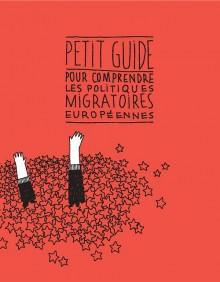 Guide pour comprendre les politiques migratoires européennes