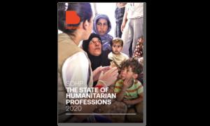 the-state-of-humanitarian-professions-2020-la-professionnalisation-garantie-de-la-qualite-de-laide-humanitaire