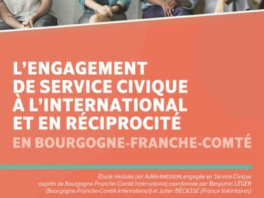 Publication de l'étude sur l'engagement de service civique à l'international et en réciprocité en Bourgogne-Franche-Comté