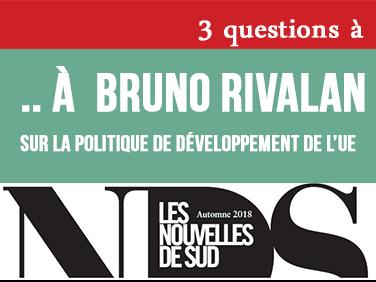 3 questions à  Bruno Rivalan sur la politique de développement de l'UE
