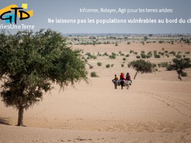 Terres arides – Ne laissons pas les populations vulnérables au bord du chemin
