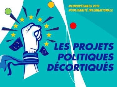 Vision, engagements et propositionspour l'Europe: les projets politiques décortiqués