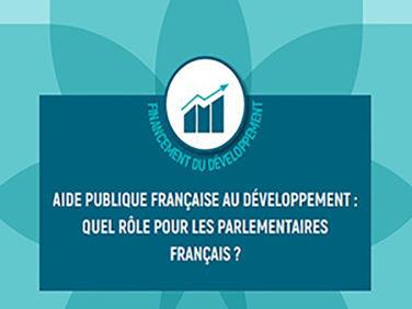 Aide publique française au développement: quel rôle pour les parlementaires français?