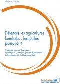 Document de positions: Défendre les agricultures familiales: lesquelles, pourquoi?