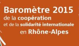 Le Baromètre 2015 de la coopération et de la solidarité internationale en Rhône Alpes est disponible !