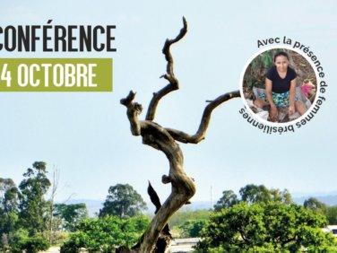Conférence – Déforestation au Brésil: remettre les droits au cœur du développement – Lyon (69)