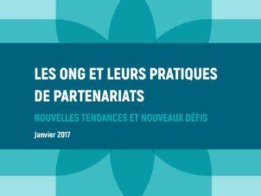 Les ONG et leurs pratiques de partenariats : nouvelles tendances et nouveaux défis