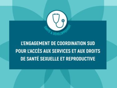 Droits et santé sexuels et reproductifs: découvrez les demandes de Coordination SUD