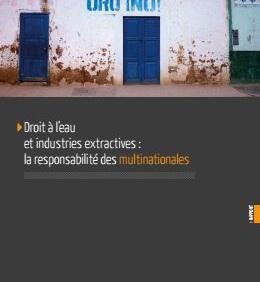"""Rapport : """"Eau, extractivisme et multinationales : le rapport qui sonne l'alarme"""""""