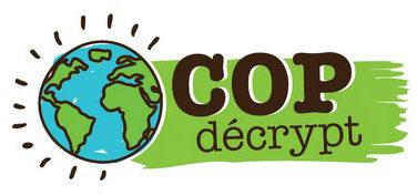COPdécrypt – un rdv citoyen pour la planète ! – CARI