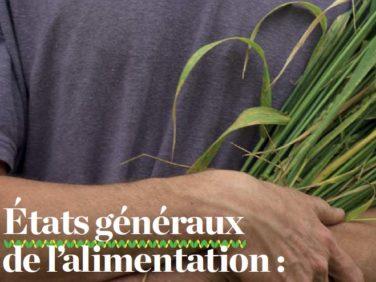 États généraux de l'alimentation: les priorités de la plateforme citoyenne pour une transition agricole et alimentaire