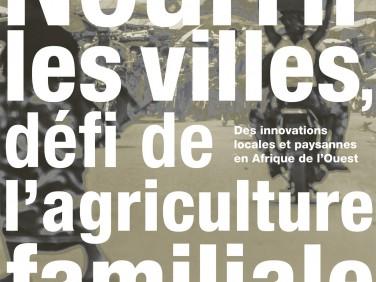 Nourrir les villes, défi de l'agriculture familiale – CFSI/Fondation de France