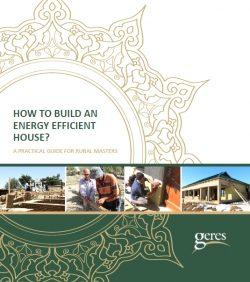 Construire une maison économe en énergie – GERES