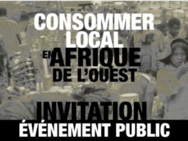 Invitation événement grand public: consommer local en Afrique de l'Ouest