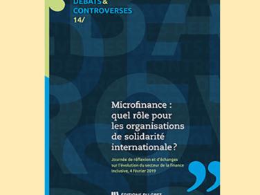 Microfinance: quel rôle pour les organisations de solidarité internationale?