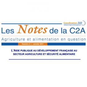 Les Notes de la C2A n°5 : L'APD française au secteur agriculture et sécurité alimentaire