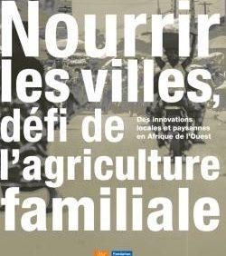 Appel à projets «Promotion de l'agriculture familiale en Afrique de l'Ouest (Pafao)» 2017