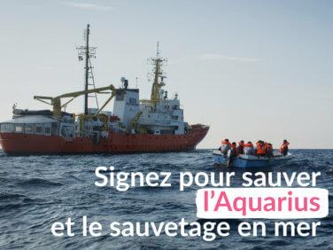 Signez pour sauver l'Aquarius et le sauvetage en mer