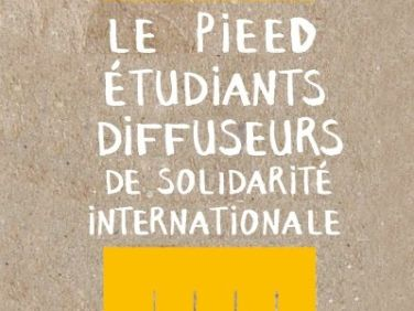 Le PIEED, l'appel à projets des étudiants diffuseurs de solidarité internationale